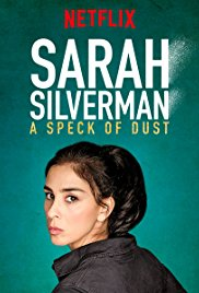 Sarah Silverman: A Speck of Dust (2017)
