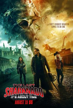 El ultimo Sharknado: Ya era hora (TV) (2018)