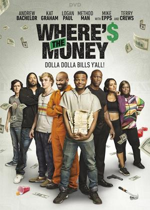 Where`s The Money (2017)